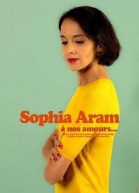 Sophia Aram : À nos amours… - Affiche