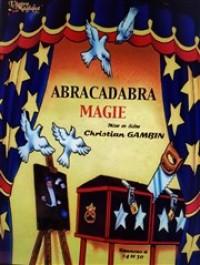 Abricadabra magie à l'Antre Magique