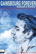 Gainsbourg Forever - Gueule d'amour - Affiche