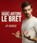 Marc-Antoine Le Bret : En rodage