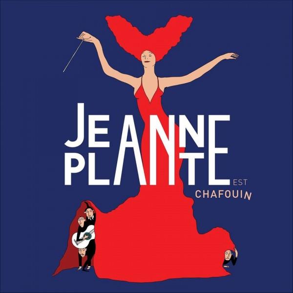 Jeanne plante est chafouin