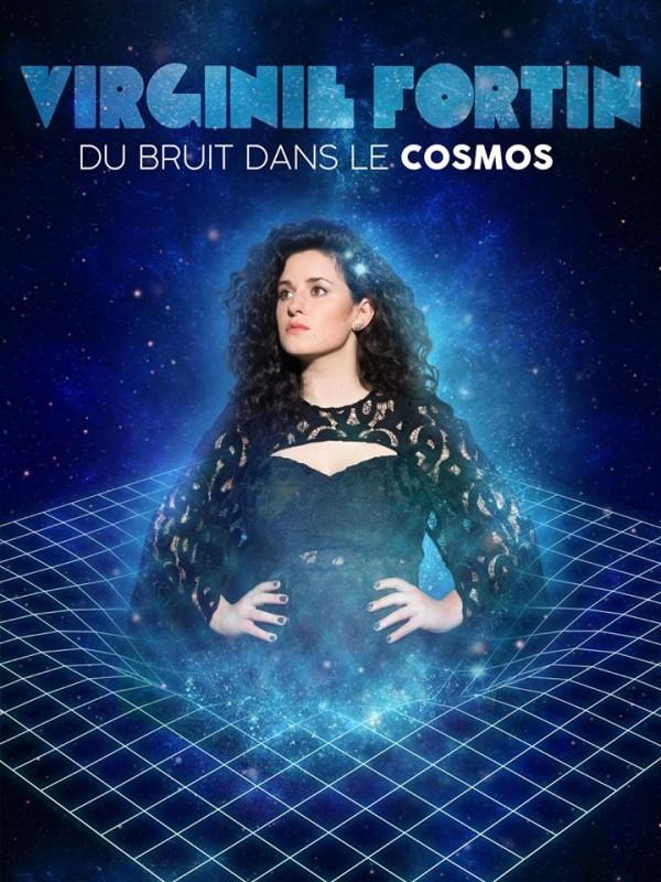 Virginie Fortin : Du bruit dans le cosmos - Affiche