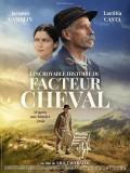 L'Incroyable histoire du Facteur Cheval, affiche