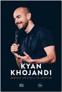Kyan Khojandi : Nouveau spectacle - Affiche