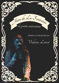 La Fontaine, le poète méconnu - Affiche