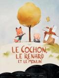 Le Cochon, le renard et le moulin, affiche