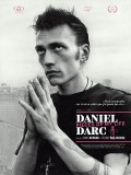 Daniel Darc : Pieces of My Life, affiche