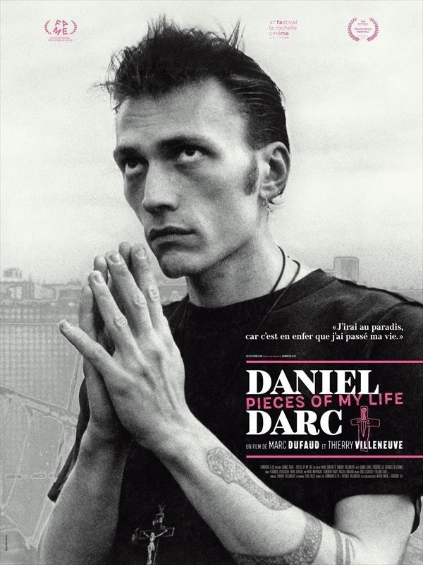 Daniel Darc : Pieces of My Life, affiche