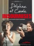 Delphine et Carole, insoumuses - affiche