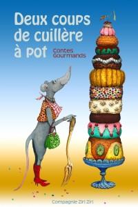 Deux coups de cuillère à pot ! (contes gourmands) au Théâtre L'Essaïon.