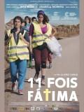 11 Fois Fátima, affiche