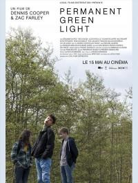 Permanent Green Light, affiche