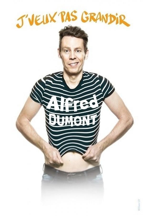 Alfred Dumont : J'veux pas grandir - Affiche