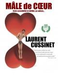 Laurent Cussinet : Mâle de cœur - Affiche