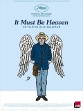 It Must Be Heaven, affiche
