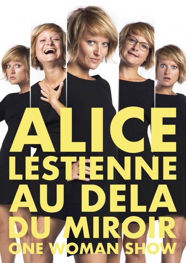 Alice Lestienne : Au delà du miroir - Affiche