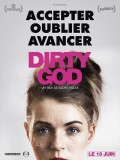 Dirty God, affiche