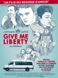 Give Me Liberty, affiche