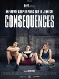 Consequences, affiche