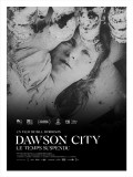 Dawson City : le temps suspendu, affiche