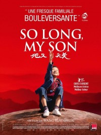 So Long, My Son, affiche
