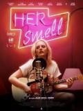 Her Smell, affiche