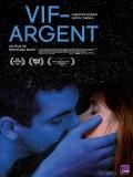 Vif-Argent, affiche