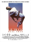 Lil' Buck : Real Swan, affiche