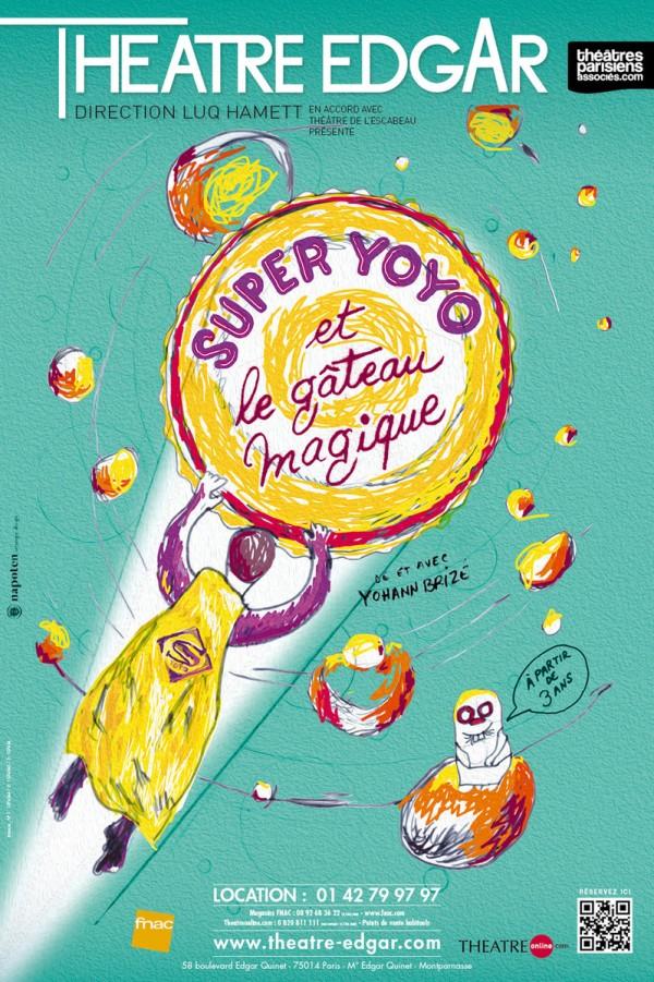 Super Yoyo et le gâteau magique au Théâtre Edgar