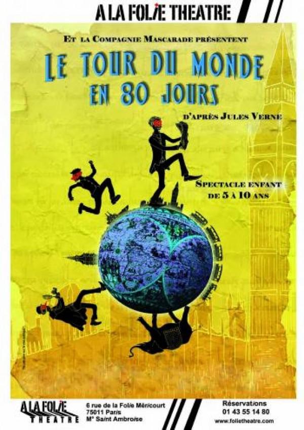 Le Tour du monde en 80 jours à la Folie Théâtre