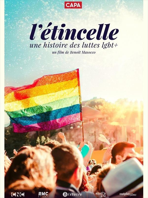 L'Étincelle : Une histoire des luttes LGBT+, affiche