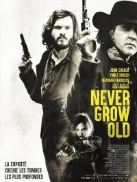 Never Grow Old, affiche