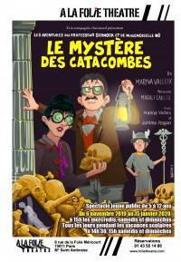 Le Mystère des catacombes à la Folie Théâtre