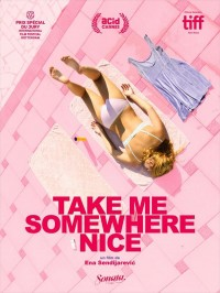 Take Me SomeWhere Nice, affiche