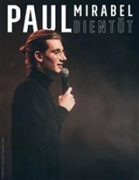 Paul Mirabel : Bientôt - Affiche
