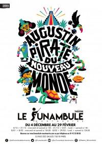 Augustin, Pirate du Nouveau Monde au Funambule