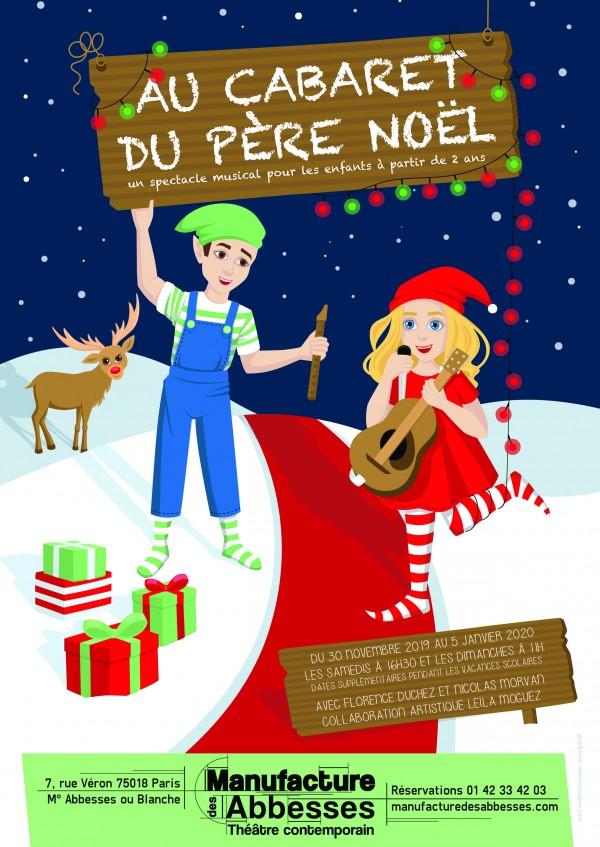 Au Cabaret du Père Noël à La Manufacture des Abbesses