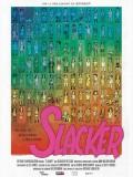 Slacker, affiche