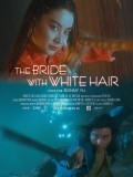 The Bride With White Hair, affiche version restaurée
