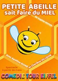 Petite abeille sait faire du miel à la Comédie Tour Eiffel