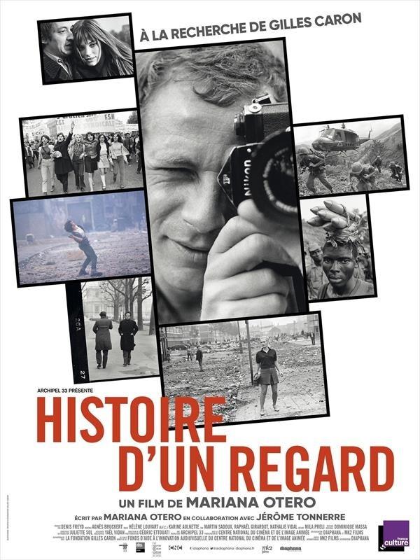 Histoire d'un regard - À la recherche de Gilles Caron, affiche
