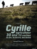 Cyrille, agriculteur, 30 ans, 20 vaches, du lait, du beurre, des dettes, affiche