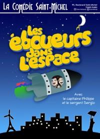 Les Éboueurs dans l'espace à la Comédie Saint-Michel