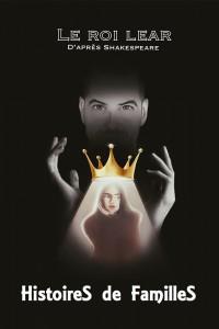 Le Roi Lear, histoires de familles - Affiche