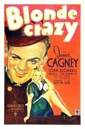 Blonde Crazy - Affiche