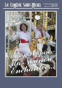 Mary Poppins, ma nounou enchantée à la Comédie Saint-Michel