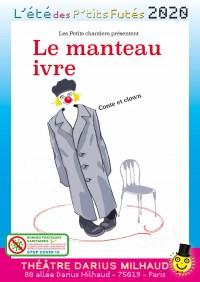 Le Manteau ivre au Théâtre Darius Milhaud