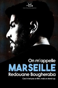 Redouane Bougheraba : On m'appelle Marseille - Affiche