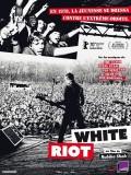 White Riot, affiche