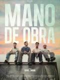 Mano De Obra, affiche
